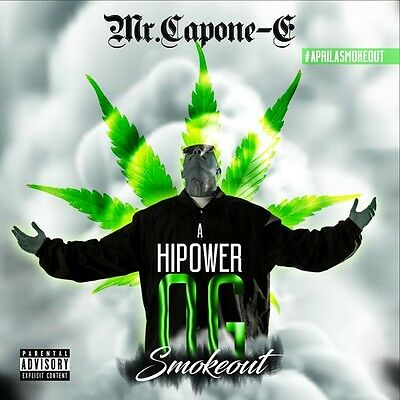 Mr- Capone-E - A Highpower Og Smokeout New CD Explicit