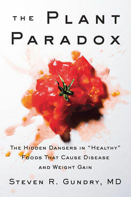 The Plant Paradox by Dr- Steven R Gundry M-D- eBooks