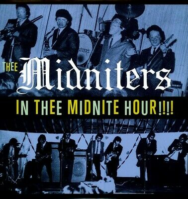 Thee Midniters - In Thee Midnight Hour New Vinyl