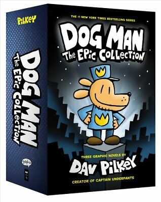 Dog Man Dog Man  The Epic Collection by Dav Pilkey 2017 Hardcover