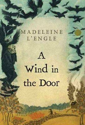 A Wrinkle in Time Quintet A Wind in the Door 2 by Madeleine LEngle 2007-