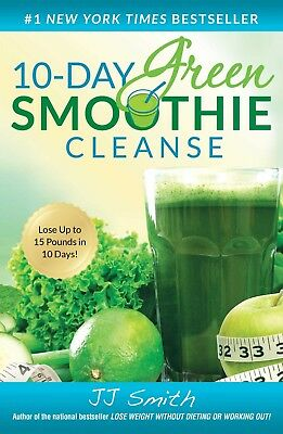 10-Day Green Smoothie Cleanse by J- J- Smith PDF