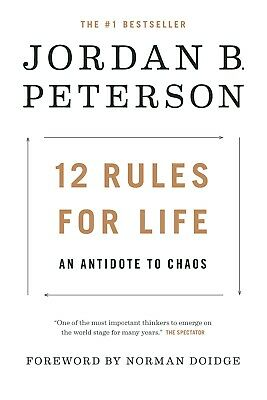 12 Rules for Life - An Antidote to Chaos by Jordan B- Peterson PDF