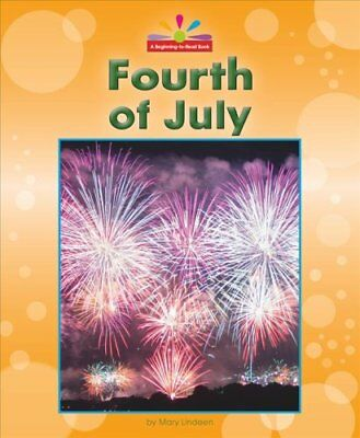 Fourth of July by Mary Lindeen 9781599539096 Hardback 2018