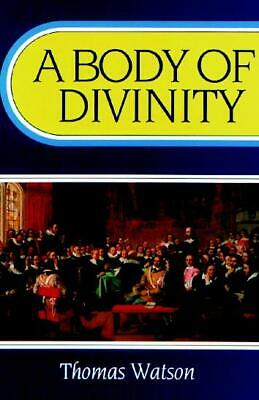 A Body of Divinity - Thomas Watson 2019 Special Print Black Cover Paperback