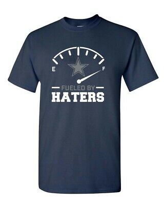 Dallas Cowboys Fueled By Haters Navy Blue T-Shirt Cowboys T-Shirt S-4XL