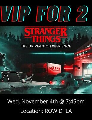🔥 VIPx2 - Stranger Things Drive-Into Experience 114  1015pm  ROW DTLA