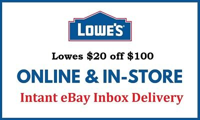 1X Lowes 20 OFF 100 Instore Online FAST-SHIPMENT EXP-9302021 -