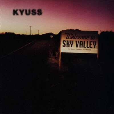 KYUSS - WELCOME TO SKY VALLEY NEW CD
