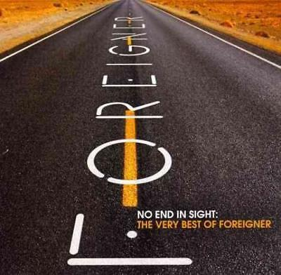 FOREIGNER - NO END IN SIGHT THE VERY BEST OF FOREIGNER NEW CD