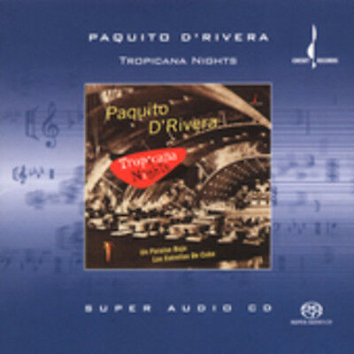 Paquito dRivera - Tropical Nights New SACD Hybrid SACD