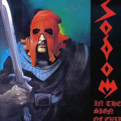 Sodom - In The Sign Of EvilObsessed By Cruelty CD New