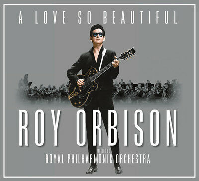 Roy Orbison - A Love So Beautiful Roy Orbison - The Royal Philharmonic Orchestr