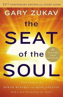 Seat of the Soul 25th Anniversary Edition by Gary Zukav PAPERBACK - BRAND NEW