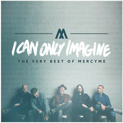 MercyMe - I Can Only Imagine - The Very Best Of Mercyme New CD