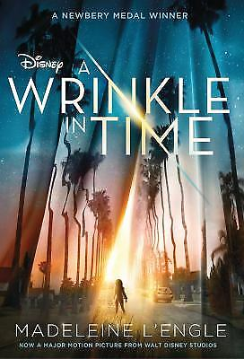 A Wrinkle in Time Movie Tie-In Edition by Madeleine LEngle
