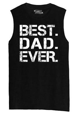Mens Best- Dad- Ever- Fathers Day Gift Shirt Muscle Tank Fathers Day Holiday