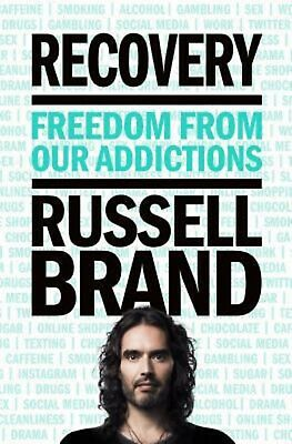 Recovery Freedom from Our Addictions by Russell Brand - HARDCOVER - BRAND NEW
