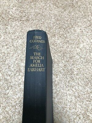 The Search for Amelia Earhart  Hardcover Book  1966  Fred Goerner