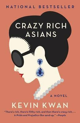 Crazy Rich Asians by Kevin Kwan 2014 Paperback