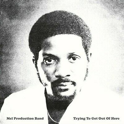 Mel Production Band - Trying To Get Out Of Here New Vinyl
