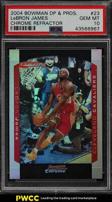2004 Bowman Chrome Refractor LeBron James 300 23 PSA 10 GEM MINT PWCC