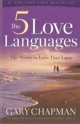 The 5 Love Languages  The Secret to Love That Lasts by Gary Chapman