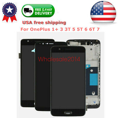 LCD Touch Screen Digitizer ± Frame Replacement For OnePlus 1- 3 3T 5 5T 6 6T 7