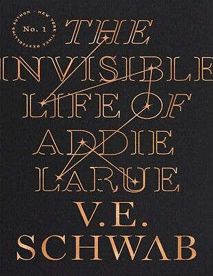 The Invisible Life of Addie LaRue  – V- E- Schwab