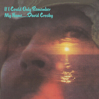 David Crosby - If I Could Only Remember My Name CD New