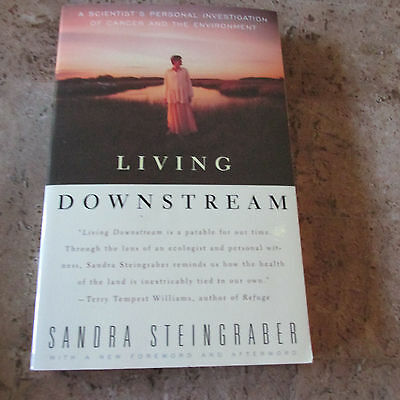 Living Downstream  A Scientists Personal Investigation of Cancer and the-