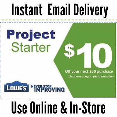 Five 5 lowes 10 off 50 Printable Discount Store -Exp 1113 Fast Delivery 1 min