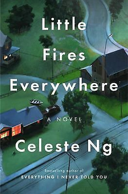 Little Fires Everywhere by Celeste Ng 2017 Hardcover