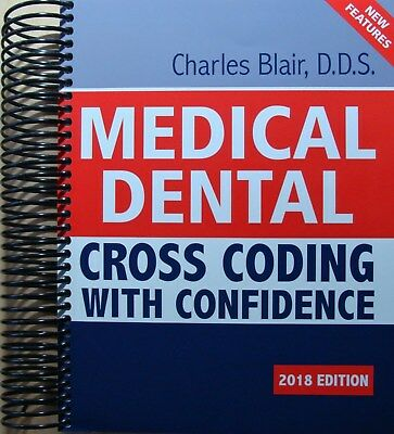 NEW with IMPERFECTIONS  MEDICAL DENTAL CROSS CODING WITH CONFIDENCE 2018-