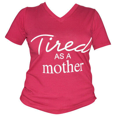 Mothers Day Gift Womens Mom Shirt Tired As A Mother T-Shirts Tees Top