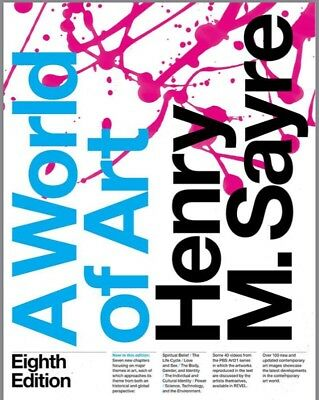 A World Of Art By H- M- Sayre 8th Edition