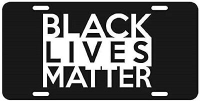 Black Live Matters Aluminum License Plate  6X12 New Free Shipping