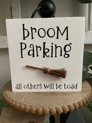 Broom Parking Sign Halloween Sign  Wood SignTiered TrayRae Dunn Inspired