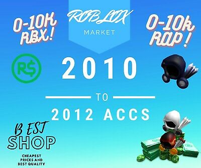 2009-2012 Roblox Accounts UP TO 10K ROBUX