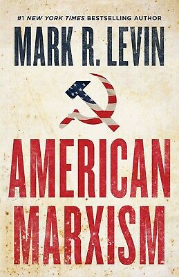 American Marxism by Mark R- Levin Hardcover