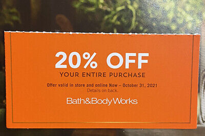 20 OFF Bath - Body Works Coupon - Exp- 103121 ONLINE