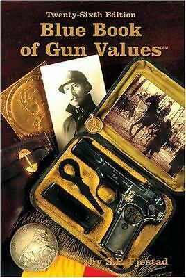 Blue Book of Gun Values by S- P- Fjestad 2005 Paperback
