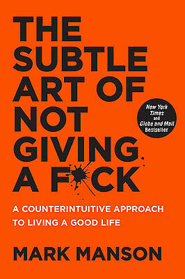The Subtle Art of Not Giving a Fck by Mark Manson Paperback