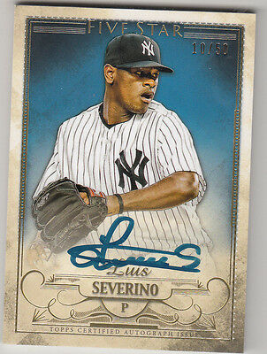 LUIS SEVERINO  2016 Topps Five Star AUTOGRAPH CARD 1050