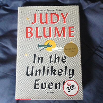 In The Unlikely Event- by Judy Blume - Signed First Edition - Hardcover