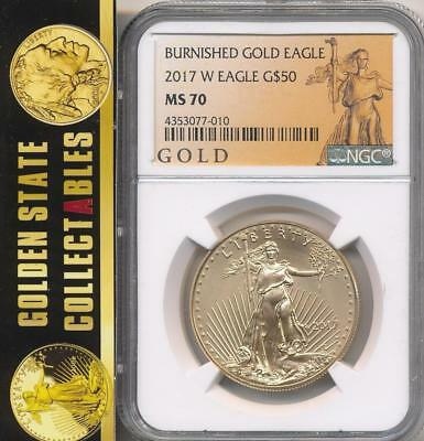 2017 W 50 BURNISHED GOLD EAGLE MGC MS 70 NEWLY GRADED AMERICAN LEGACY LABEL-OGP