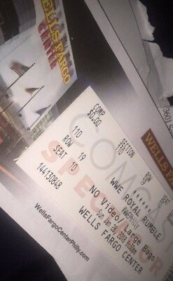 WWE Royal Rumble Ticket Wells Fargo Center Section 110 Row 19 Seat 10 IN HAND