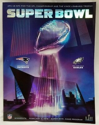 2018 Hologram Stadium ED- Super Bowl 52 Official Program Patriots vs Eagles LII