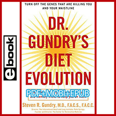Dr- Gundrys Diet Evolution - Turn Off the Genes That Are Killing You