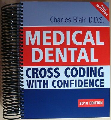 NEW WITH A DEFECT MEDICAL DENTAL CROSS CODING WITH CONFIDENCE  2018 Edition